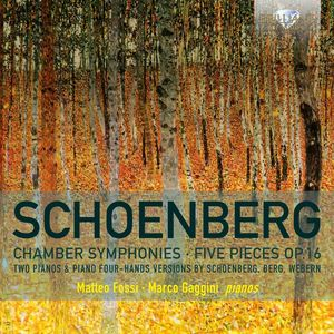 Arnold Schoenberg: Chamber Symphonies & Five Pieces Op16