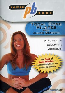 Jules Benson: Power Body - Total Core Pilates