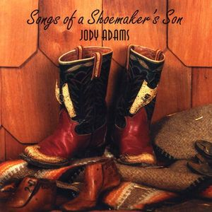 Songs of a Shoemaker's Son