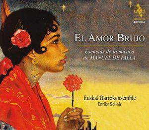 El Amor Brujo: The Essence Of Manuel De Falla's Music