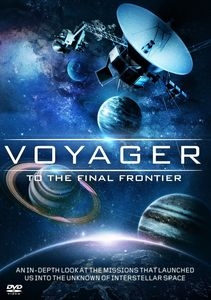 Voyager: To the Final Frontier
