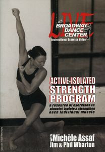 Live at the Broadway Dance Center: Active Isolated Strength Program