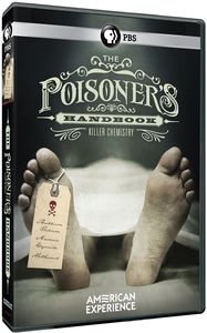 The Poisoner's Handbook (American Experience)