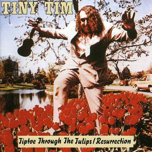 Tiptoe Through The Tulips: Resurrection