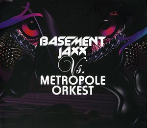 Basement Jaxx Vs Metropole Orkestra [Import]
