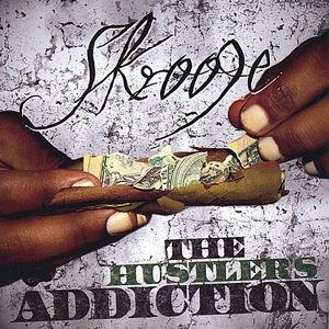 Hustlers Addiction