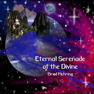 Eternal Serenade of the Divine
