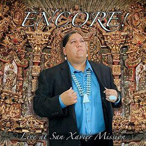 Encore!: Live at San Xavier Mission