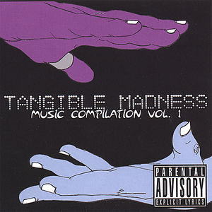 Tangible Madness Compilation 1