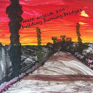 Building Burning Bridges