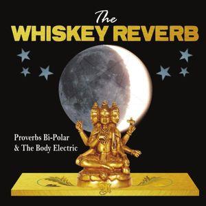 Proverbs Bi-Polar & the Body Electric