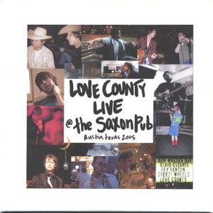 Love County Live at the Saxon Pub. Austin TX.