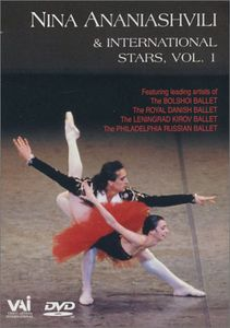 Nina Ananiashvili & International Stars: Volume 1