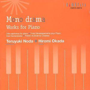 Mono Drama /  Ode Capricious /  Trois Developpements