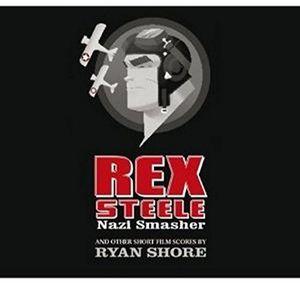 Rex Steele: Nazi Smasher (Original Soundtrack) [Import]