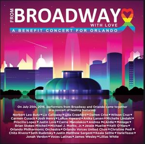 From Broadway With Love - A Benefit Concert for Orlando