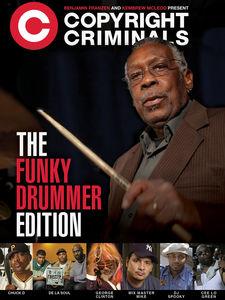 Copyright Criminals: Funky Drummer Edition