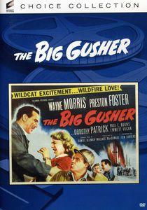 The Big Gusher