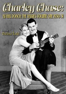 Charley Chase at Hal Roach: The Talkies Volume One: 1930-31