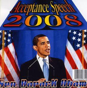 Acceptance Speech 2008 Barack Obama