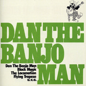 Dan the Banjo Man [Import]