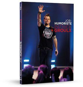 Patrick Groulx-Job: Humoriste [Import]