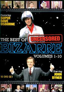 The Best of Bizarre: Volumes 1-10 (Uncensored)