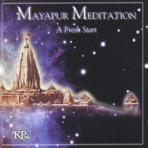 Fresh Start-Mayapur Meditation 1