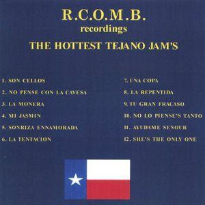 R.C.O.M.B. Hottest Tejano Jam's