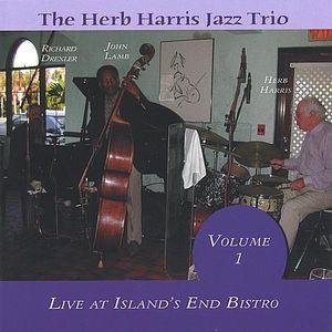 Herb Harris Jazz Trio-Live at Islands End Bistro