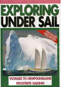 Voyages to Newfoundland and Frostbite Sailing