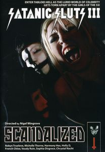 Satanic Sluts III: Scandalized