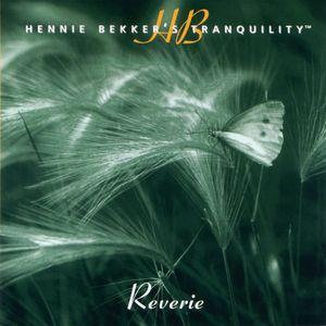 Hennie Bekker's Tranquility - Reverie