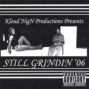 Still Grindin '06