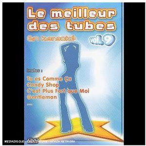 Le Meilleur Des Tubes en Karaoke 9 [Import]