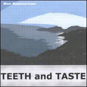 Teeth & Taste