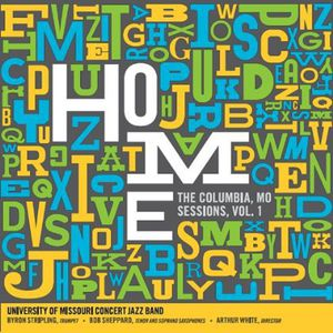 Home: The Columbia Mo Sessions Vol. 1