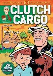 Clutch Cargo: Volume 4