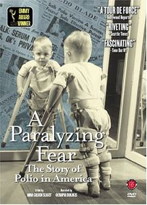 Paralyzing Fear: Story of Polio in America