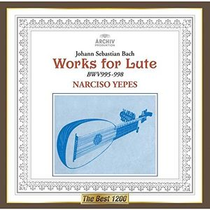 J. S. Bach: Works for Lute