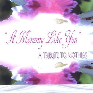 Mommy Like You
