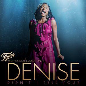 Fame Presents: Naturi Naughton As Denise (Original Soundtrack)