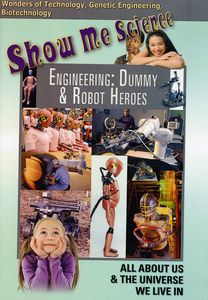 Engineering: Dummy and Robot Heroes