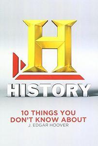 10 Things: Hoover