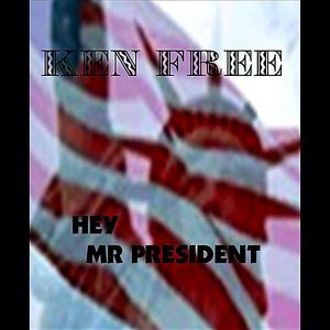 Hey Mr President