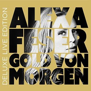 Gold Von Morgen: 2CD Deluxe Live Edition [Import]