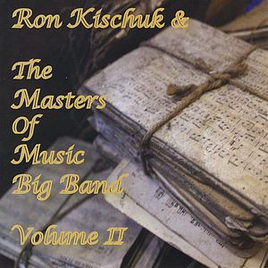Ron Kischuk & the Masters of Music Big Band 2
