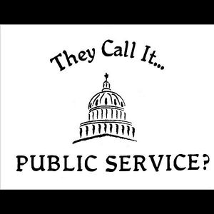 They Call It Public Service?