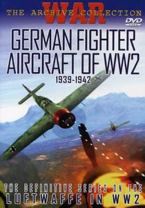 German Fighter Aircraft of WW2 1939-1942