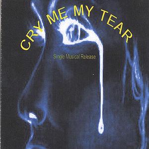 Cry Me My Tear